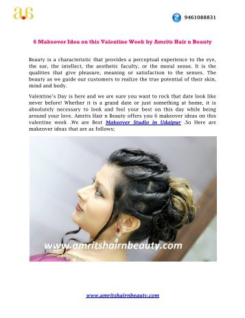 6 Makeover Idea on this Valentine Week by Amrits Hair n Beauty