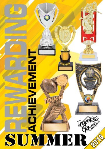 Trophies Galore Summer 2018