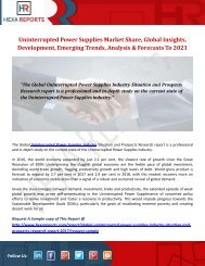 Uninterrupted Power Supplies Market Share, Global Insights, Size, Development, Emerging Trends, Analysis and Forecasts To 2021