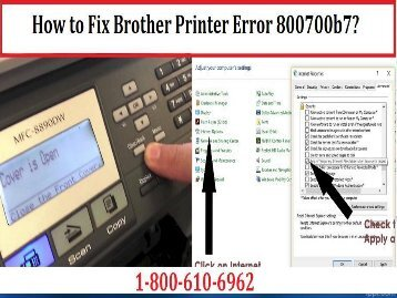 Fix Brother Printer Error 800700b7 by Dialing 1-800-213-8289
