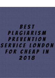 Best Plagiarism Prevention Service London for Cheap in 2018