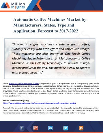 Automatic Coffee Machines Market - Industry Growth, Future Prospects & Competitive Analysis, 2017 - 2022