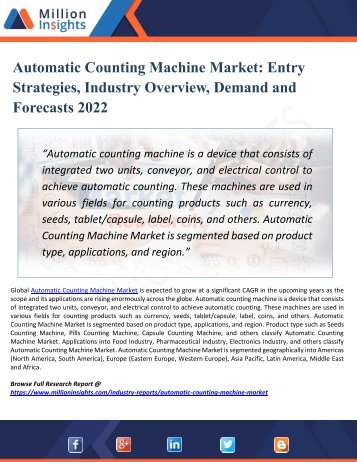 A Comprehensive Study on  Automatic Counting Machine Market Size and Share, Growth, Trends and Forecast 2017 - 2022