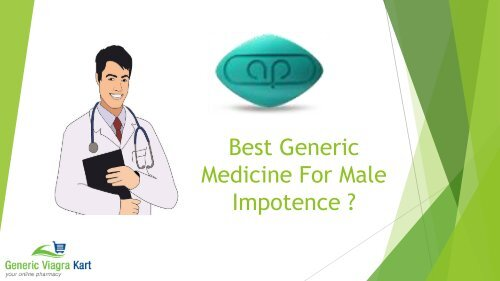 Best Generic Medicine For male Impotence.