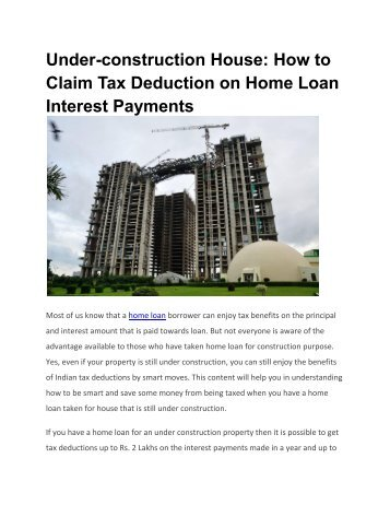 Under construction House How to Claim Tax Deduction on Home Loan Interest Payments (2)