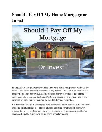 Should I Pay Off My Home Mortgage or Invest