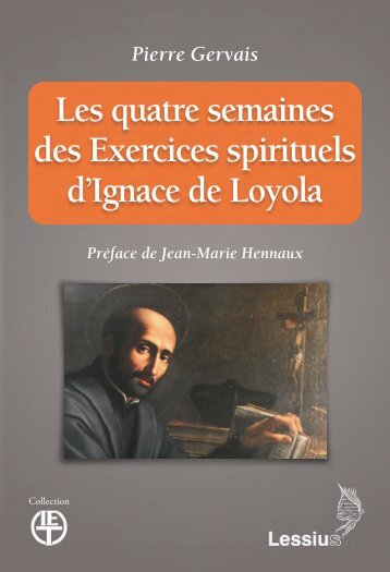 Les quatre semaines des Exercices spirituels d'Igance de Loyola