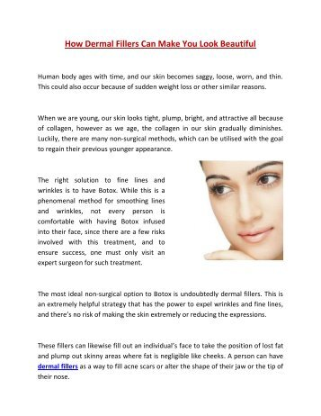 How Dermal Fillers Can Make You Look Beautiful