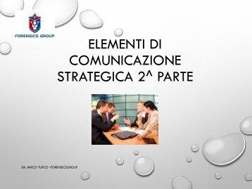 3 ELEMENTI DI COMUNICAZIONE STRATEGICA - 2^PARTE (1)