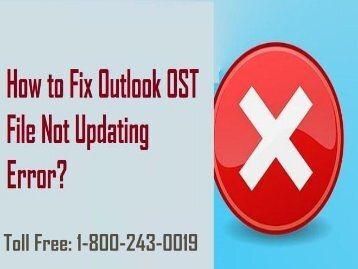 How to fix Outlook OST file not updating error? 1-800-243-0019
