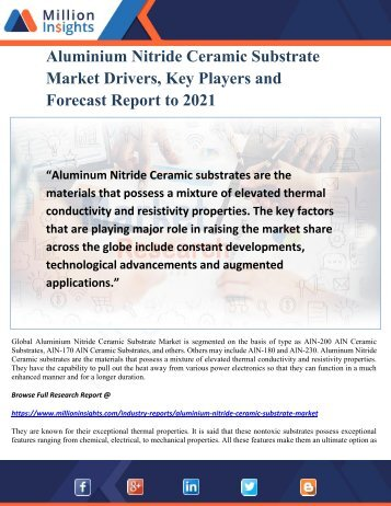 Aluminium Nitride Ceramic Substrate Market Drivers, Key Players and Forecast Report to 2021