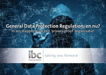 General Data Protection Regulation; en nu?