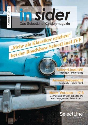 insider 2018/1 - Das Endkundenmagazin der SelectLine Software