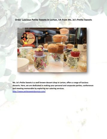 Order Luscious Petite Sweets in Lorton, VA from Ms. Jo's Petite Sweets