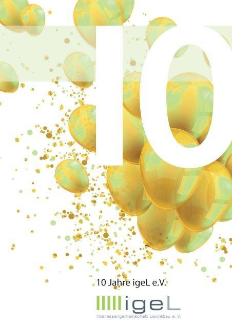 10 Jahre Interessengemeinschaft Leichtbau (igeL)