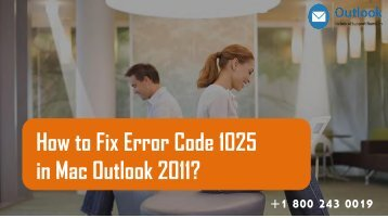 18002430019|Fix Error Code 1025 in Mac Outlook 2011