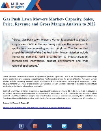 Gas Push Lawn Mowers Market- Capacity, Sales,   Price, Revenue and Gross Margin Analysis to 2022
