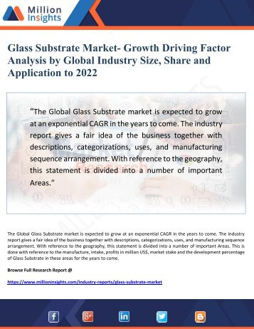 Glass Substrate Market- Growth Driving Factor Analysis by Global Industry Size, Share and   Application to 2022
