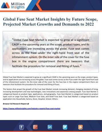 Global Fuse Seat Market Insights by Future Scope, Projected Market Growths and Demands to 2022
