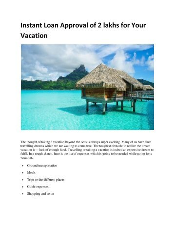 Instant Loan Approval of 2 lakhs for Your Vacation