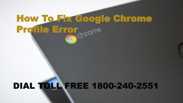 How To Fix Google Chrome Profile Error 18002402551