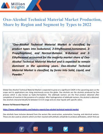 Oxo-Alcohol Technical Material Market Production, Share by Region and Segment by Types to 2022