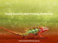 Cheap Custom Label Printing Melbourne - Chameleon Print Group