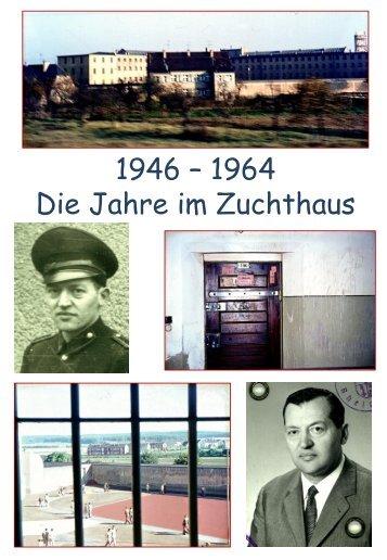 1946 - Zuchthaus Rheinbach Teil 2 - Johannes Löhrer jetzt im Alltag