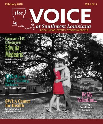 The Voice of Southwest Louisiana February 2018 Issue