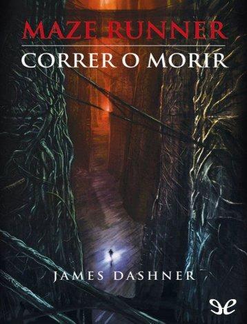Maze Runner_ Correr o morir - James Dashner (2)