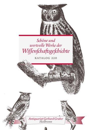 Antiquariat Gruber Katalog 220 - Schöne und wertvolle Werke der Wissenschaftsgeschichte