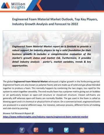 Engineered Foam Material Market Outlook, Top Key Players, Industry Growth Analysis and Forecast to 2022
