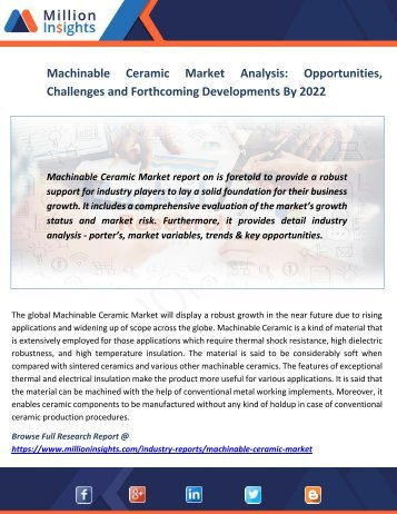 Machinable Ceramic Market Analysis Opportunities, Challenges and Forthcoming Developments By 2022
