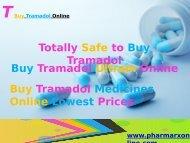Totally SafeTo Buy Tramadol Online