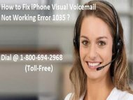 1-800-694-2968 How to Fix iPhone Voicemail Not Working Error 1035?