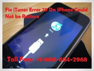How to Fix iTunes Error 29 On iPhone Could Not be Restore| 1-800-694-2968