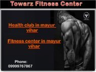 towarz fitness health club in mayur vihar