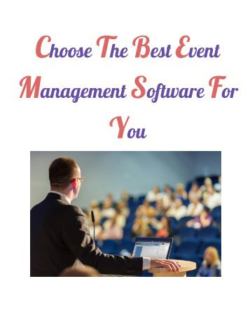 Choose The Best Event Management Software for You
