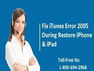 Dial 1-800-694-2968 Fix iTunes Error 2005 During Restore iPhone/ iPad