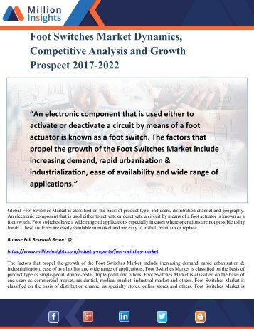 Foot Switches Market Dynamics, Competitive Analysis and Growth Prospect 2017-2022