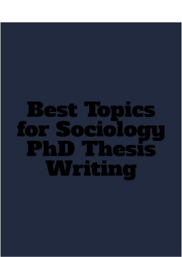 Best Topics for Sociology PhD Thesis Writing