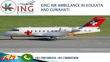 king air ambulance in Kolkata and Guwahati