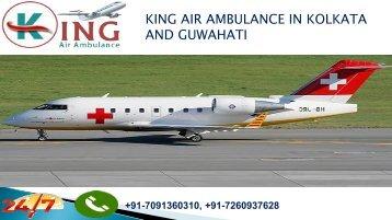 king air ambulance in Kolkata and Guwahati