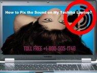 Fix the Sound in Toshiba Laptop Dial +1-800-505-1746 Helpline