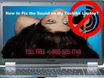 Fix the Sound in Toshiba Laptop Dial +1-800-505-1746 Helpline