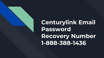 Centurylink Email Password Reset Number 1-888-388-1436 | Not Working