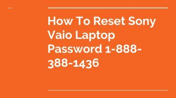 Sony Vaio Laptop Password Recovery Number 1-888-388-1436 | Reset | Not Working