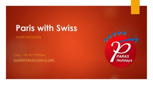 Paris with Switzerland Tours Packages with Paras Holidays