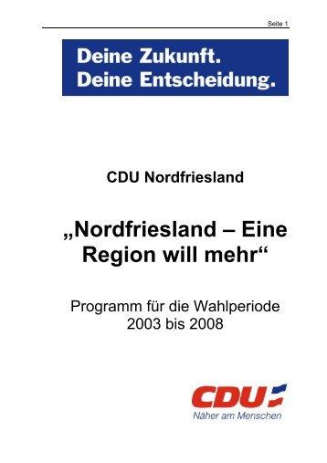 """""""Nordfriesland – Eine Region will mehr"""" - CDU KV Nordfriesland"""