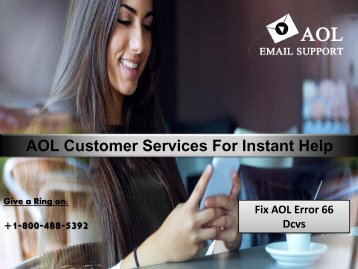 Fix AOL Error 66 Dcvs 18004885392 For Assistance